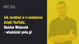 jak zarabiać w sklepie internetowym dzięki youtube