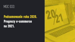 trendy ecommerce 2021 raporty